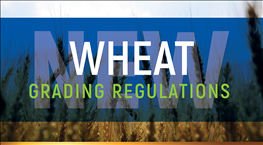 New Proposed Wheat Regulations